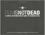 Film Is Not Dead: A Digital Photographer's Guide to Shooting Film (Hardcover)