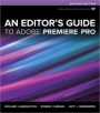 An Editor's Guide to Adobe Premiere Pro CS6