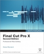 Apple Pro Training Series: Final Cut Pro X Secong Edition