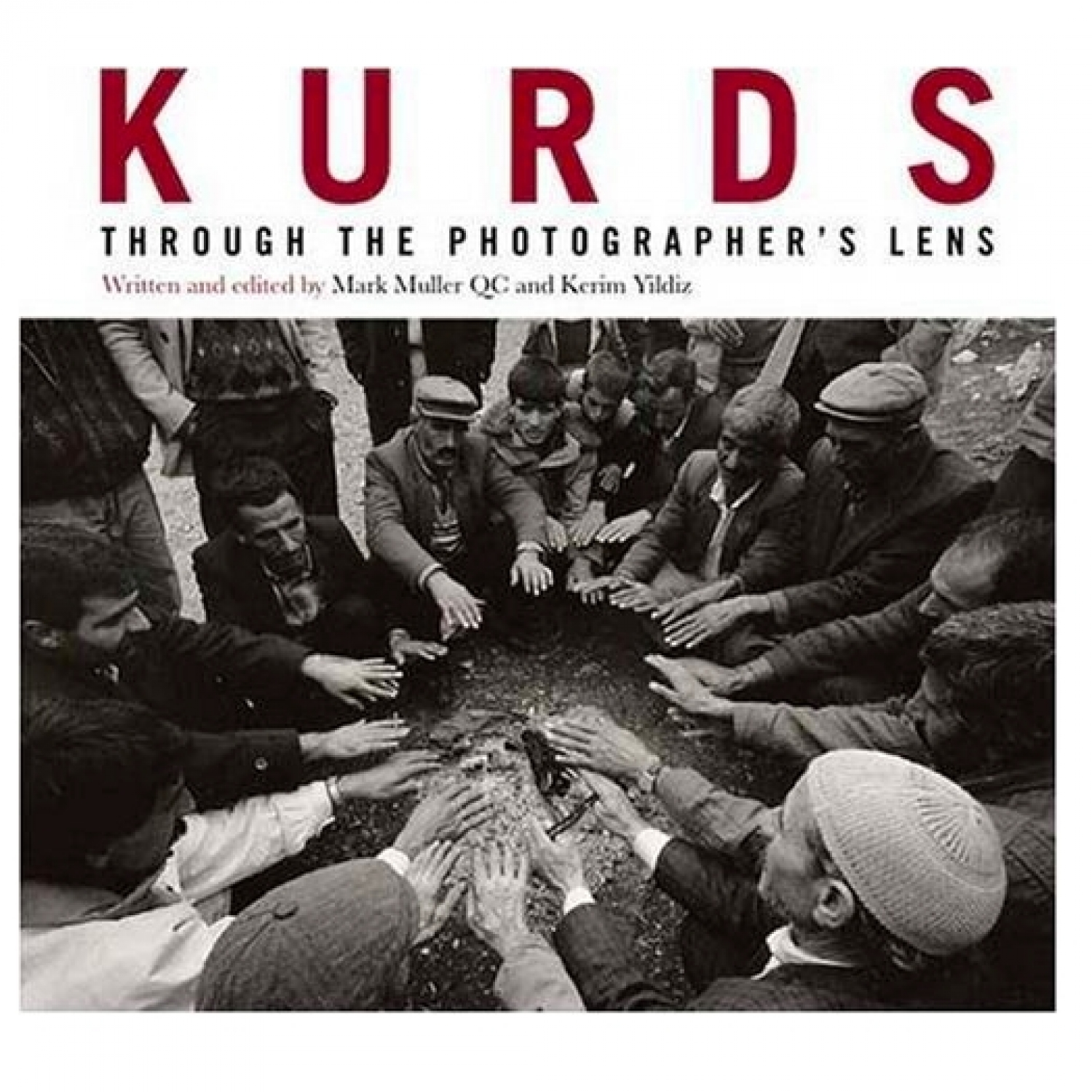 Kurds: Through the Photographers Lens  (Hard cover)