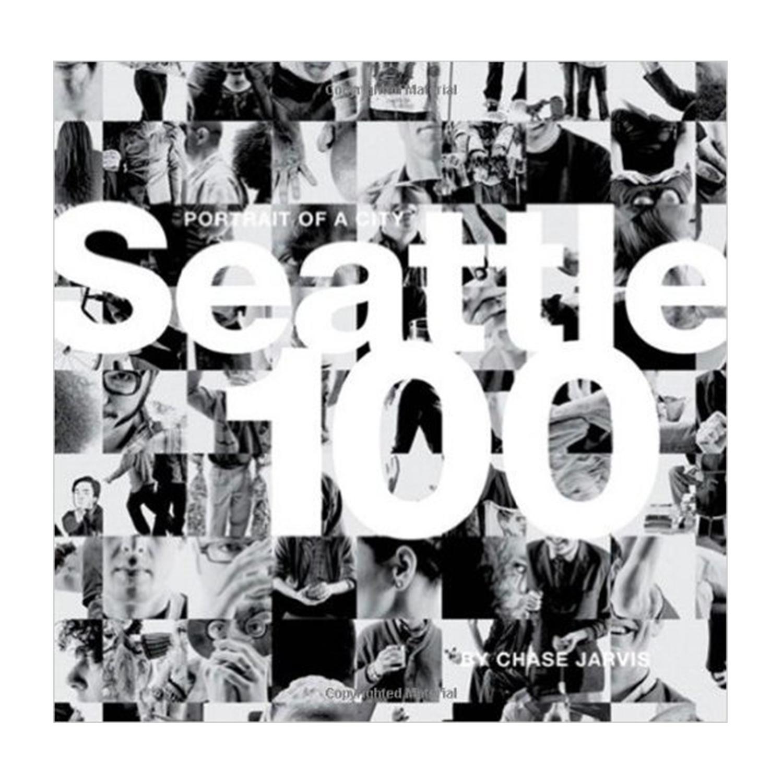 Seatle 100: Portrait of a City